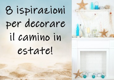 8 inspirations to decorate the fireplace in summer!